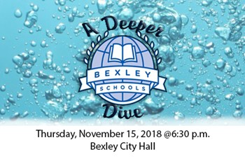 "Join Us Thursday, November 15, 2018, @6:30 p.m. @ Bexley City Hall For A ""Deeper-Dive"" Into the Bexley City Schools Strategic Plan"