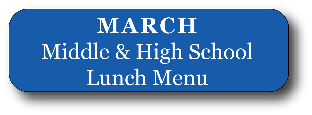 March menu middle and high school