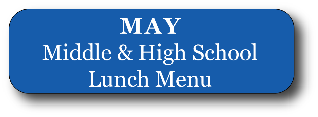 High and Middle May Menu