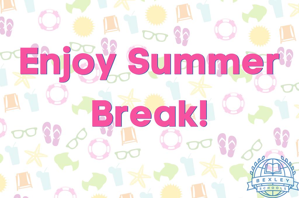 enjoy summer break